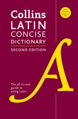 Collins Latin Concise Dictionary, Second Edition