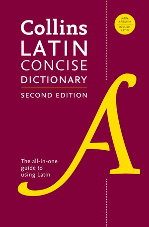 Collins Latin Concise Dictionary, Second Edition book image