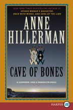 Cave of Bones Paperback LTE by Anne Hillerman