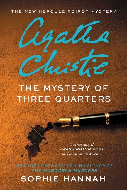 The Mystery of Three Quarters - Sophie Hannah - Hardcover