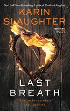 Last Breath Paperback  by Karin Slaughter