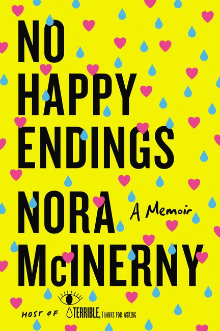 no happy endings nora mcinerny hardcover
