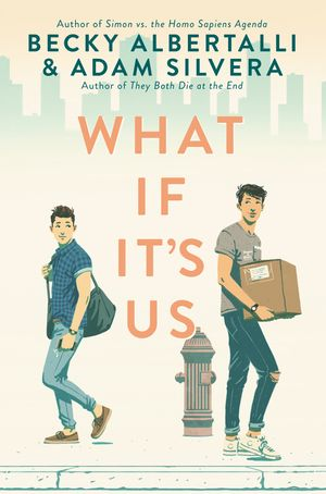 What If It's Us book image