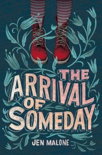 the-arrival-of-someday