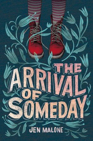 The Arrival of Someday book image