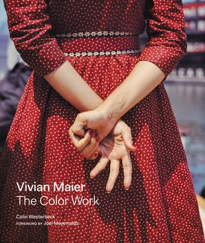 Vivian Maier: The Color Work Hardcover  by