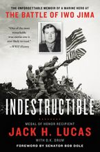 Indestructible Paperback  by Jack H. Lucas