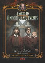 A Series of Unfortunate Events #5: The Austere Academy, Netflix Tie-in Edition