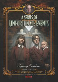 a-series-of-unfortunate-events-5-the-austere-academy-netflix-tie-in