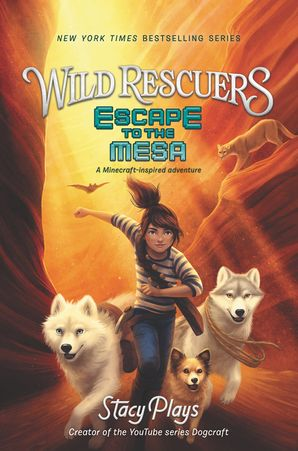 Wild Rescuers: Escape to the Mesa (Wild Rescuers 2) Hardcover  by