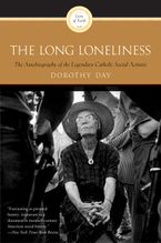 The Long Loneliness eBook  by Dorothy Day