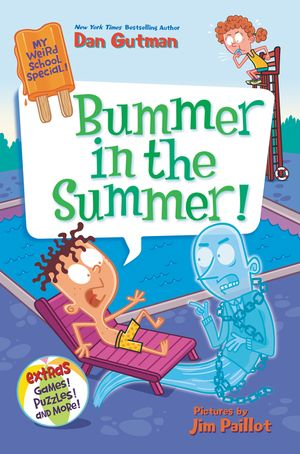My Weird School Special: Bummer in the Summer! book image
