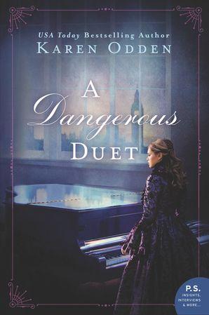 A Dangerous Duet: A Novel Paperback  by Karen Odden