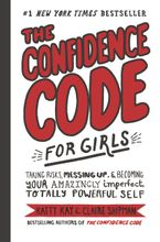 the-confidence-code-for-girls