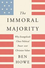 The Immoral Majority Paperback  by Ben Howe