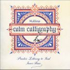 Calm Calligraphy Paperback  by Malleus