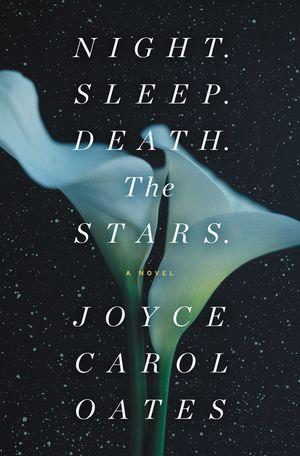 Night. Sleep. Death. The Stars. book image