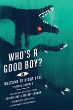 Who's a Good Boy? Paperback  by Joseph Fink