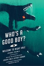 Who's a Good Boy? eBook  by Joseph Fink
