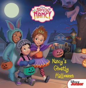Disney Junior Fancy Nancy: Nancy's Ghostly Halloween book image