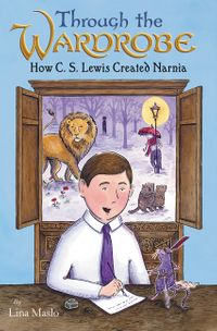 through-the-wardrobe-how-c-s-lewis-created-narnia