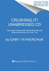 Crushing It! CD