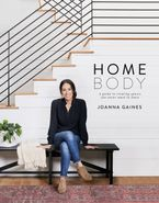 Homebody Hardcover  by Joanna Gaines