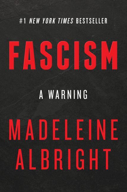 Fascism A Warning Madeleine Albright Hardcover