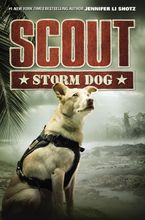Scout: Storm Dog Hardcover  by Jennifer Li Shotz