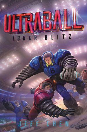 Ultraball #1: Lunar Blitz book image