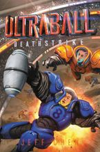 Ultraball #2: Deathstrike