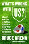 See Bruce Arena at VROMANS