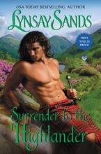 Surrender to the Highlander Hardcover  by Lynsay Sands