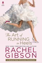 The Art of Running in Heels Hardcover  by Rachel Gibson