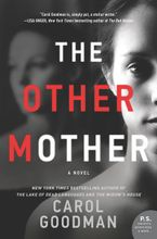 The Other Mother Hardcover  by Carol Goodman