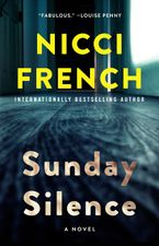 Sunday Silence Hardcover  by Nicci French