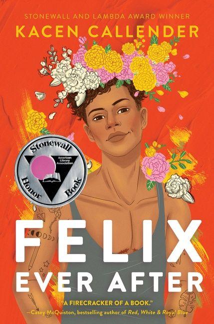 Felix Ever After - Kacen Callender - Hardcover