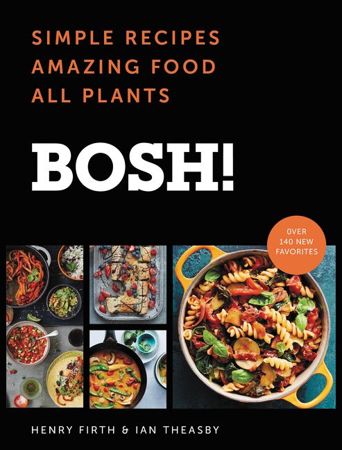 Bosh ian theasby hardcover simple recipes amazing food all plants forumfinder Choice Image