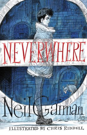 Neverwhere Illustrated Edition - Neil Gaiman - Hardcover