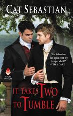 It Takes Two to Tumble Paperback  by Cat Sebastian