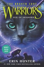 Warriors: The Broken Code #3: Veil of Shadows Hardcover  by Erin Hunter