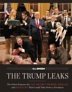 The Trump Leaks Hardcover  by The Editors of the Onion