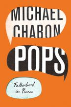 Pops Hardcover  by Michael Chabon
