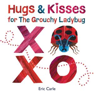 Hugs and Kisses for the Grouchy Ladybug book image
