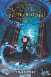 the-tragical-tale-of-birdie-bloom