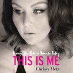 This Is Me Downloadable audio file UBR by Chrissy Metz
