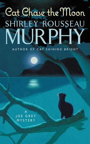 Cat Chase the Moon: A Joe Grey Mystery (Joe Grey Mystery Series) Paperback  by