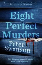 Eight Perfect Murders Hardcover  by Peter Swanson