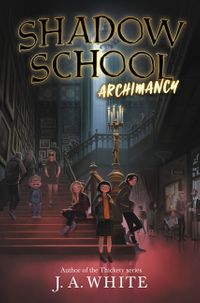 shadow-school-1-archimancy