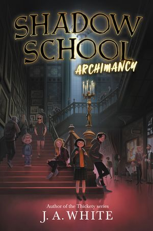 Shadow School #1: Archimancy book image